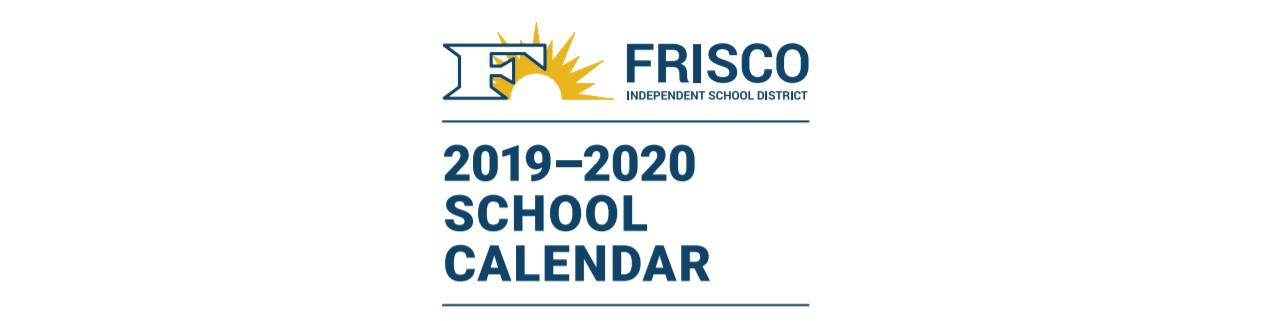 Frisco Isd 2020 Calendar Taylor Elementary   School District Instructional Calendar