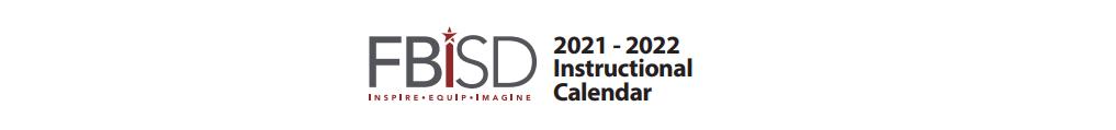 Fbisd Calendar 2022.Barbara Jordan Elementary School District Instructional Calendar Fort Bend Isd 2021 2022